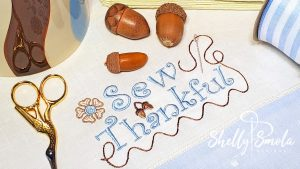Sew Thankful by Shelly Smola