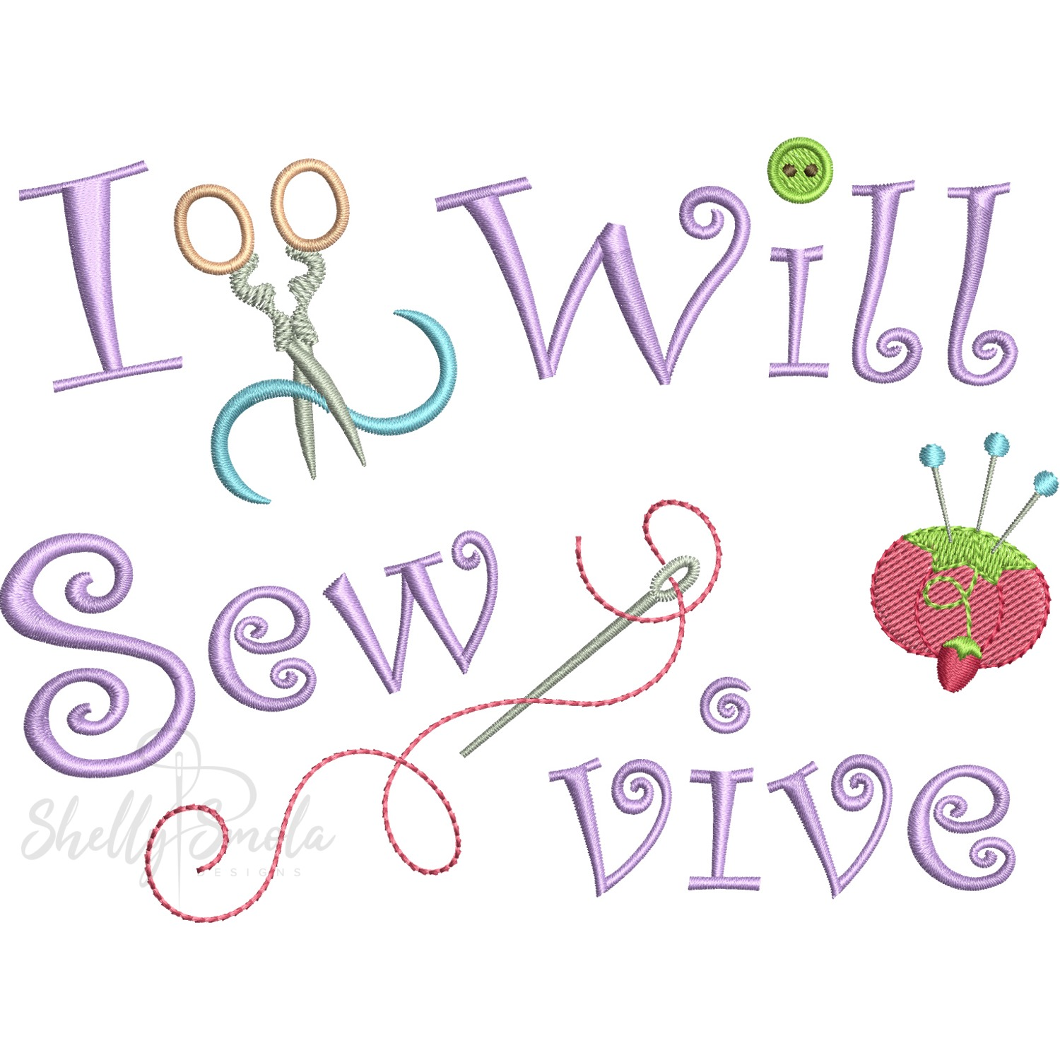 I Will SewVive by Shelly Smola