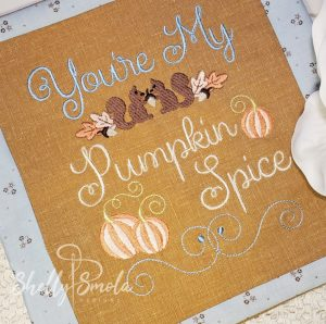 You're My Pumpkin Spice by Shelly Smola