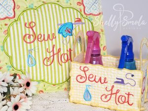 Sew Hot Caddy and Quilt Square by Shelly Smola