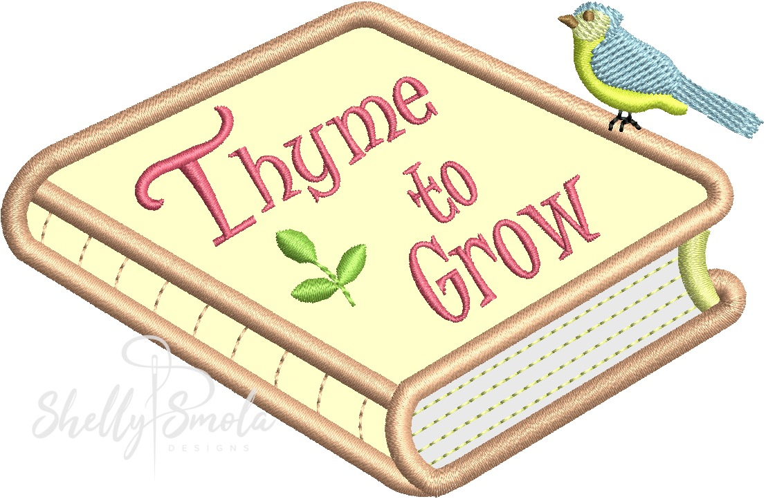 Thyme to Grow by Shelly Smola