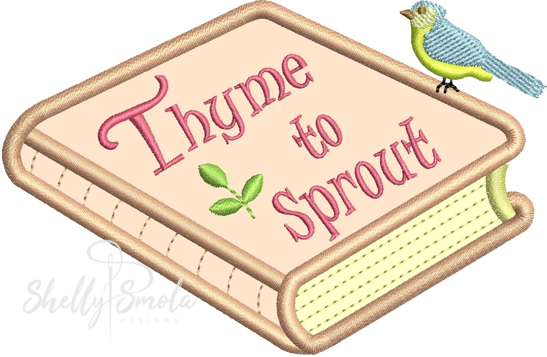 Thyme to Sprout by Shelly Smola